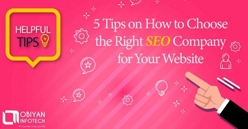 How to Choose the Right SEO Company for Your Website?