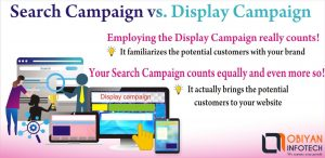 Search Campaign vs. Display Campaign