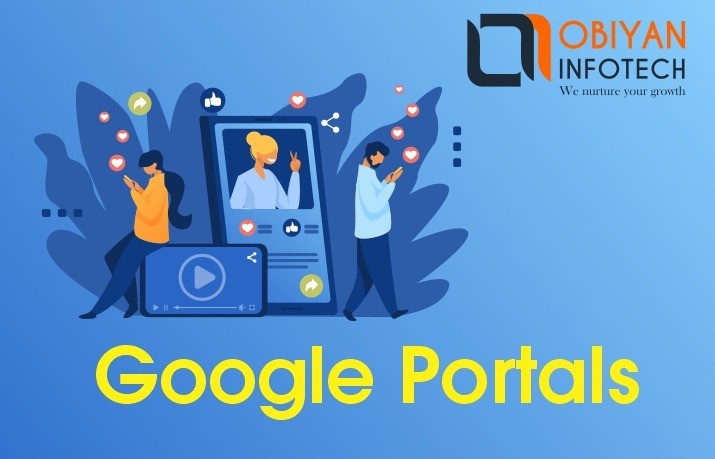 Everything that you wish to know about Google Portals