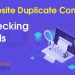 Website Duplicate Content Checking Tools