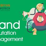 Brand Reputation Management Tips 2020